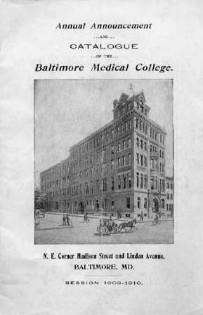 Baltimore Medical College , Baltimore General Hospital, Baltimore Maryland