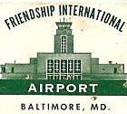 Friendship Airport Baltimore